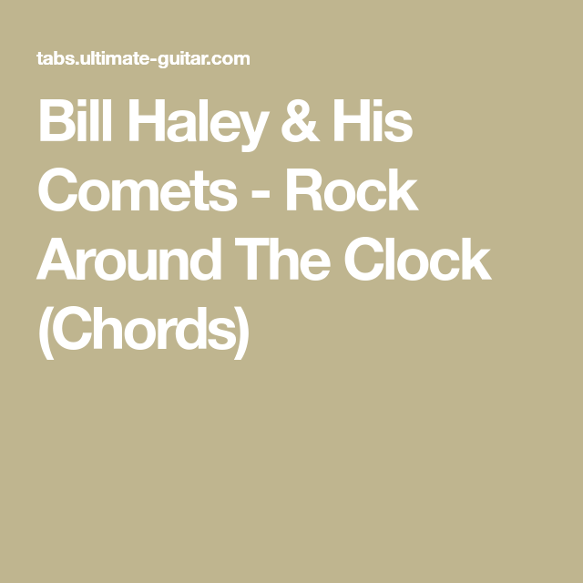 Bill Haley His Comets Rock Around The Clock Chords Ukulele