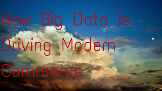 Big Data is proving it isn't a fad, but is here to stay. Big data is helping modern commerce, and changing the way businesses operate.