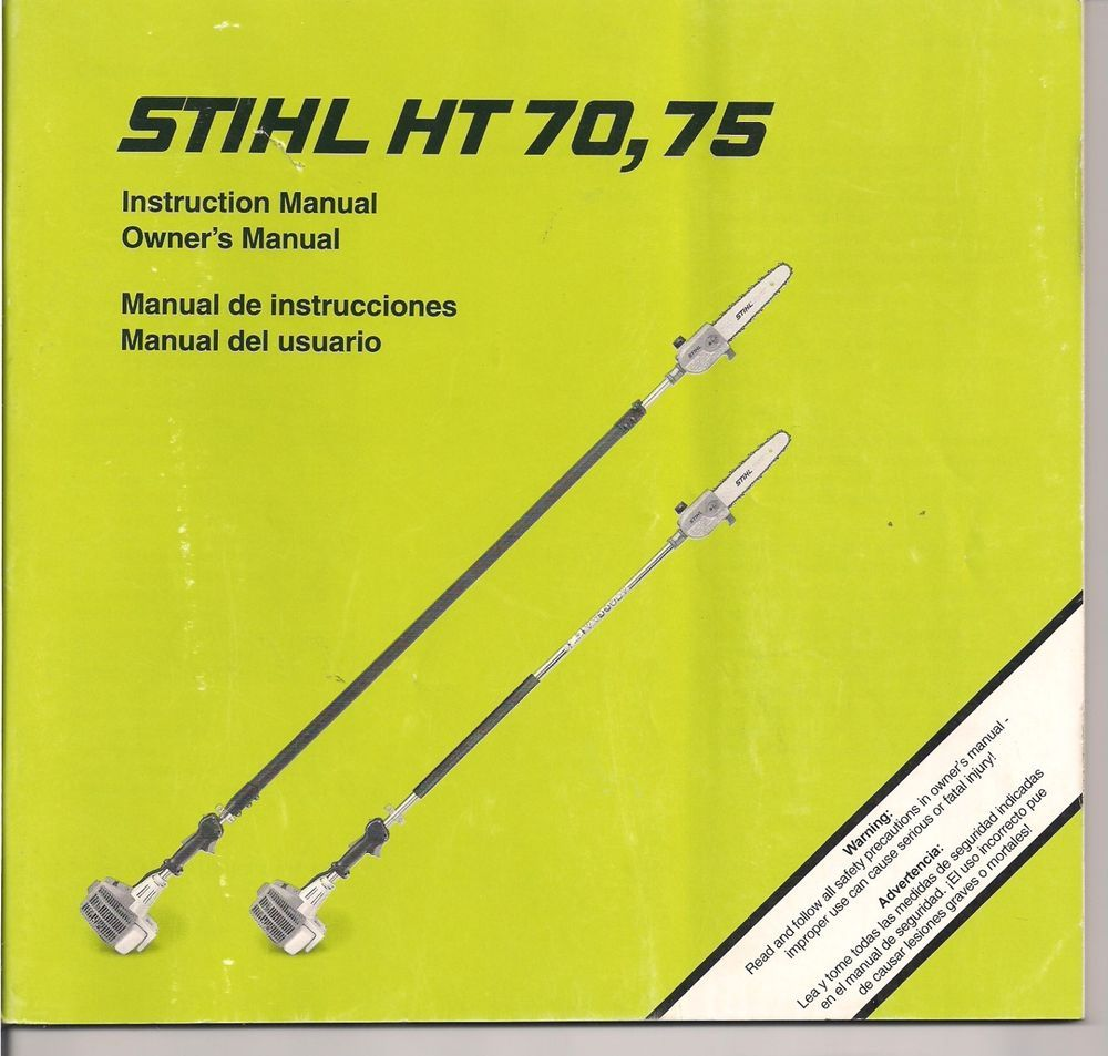 medium resolution of stihl ht 70 ht 75 pole saw instruction owners manual maintenance assembly stihl