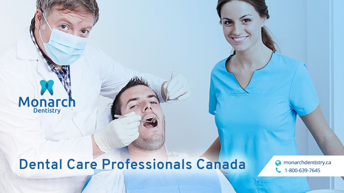 Dental care professionals canada if youre interested in