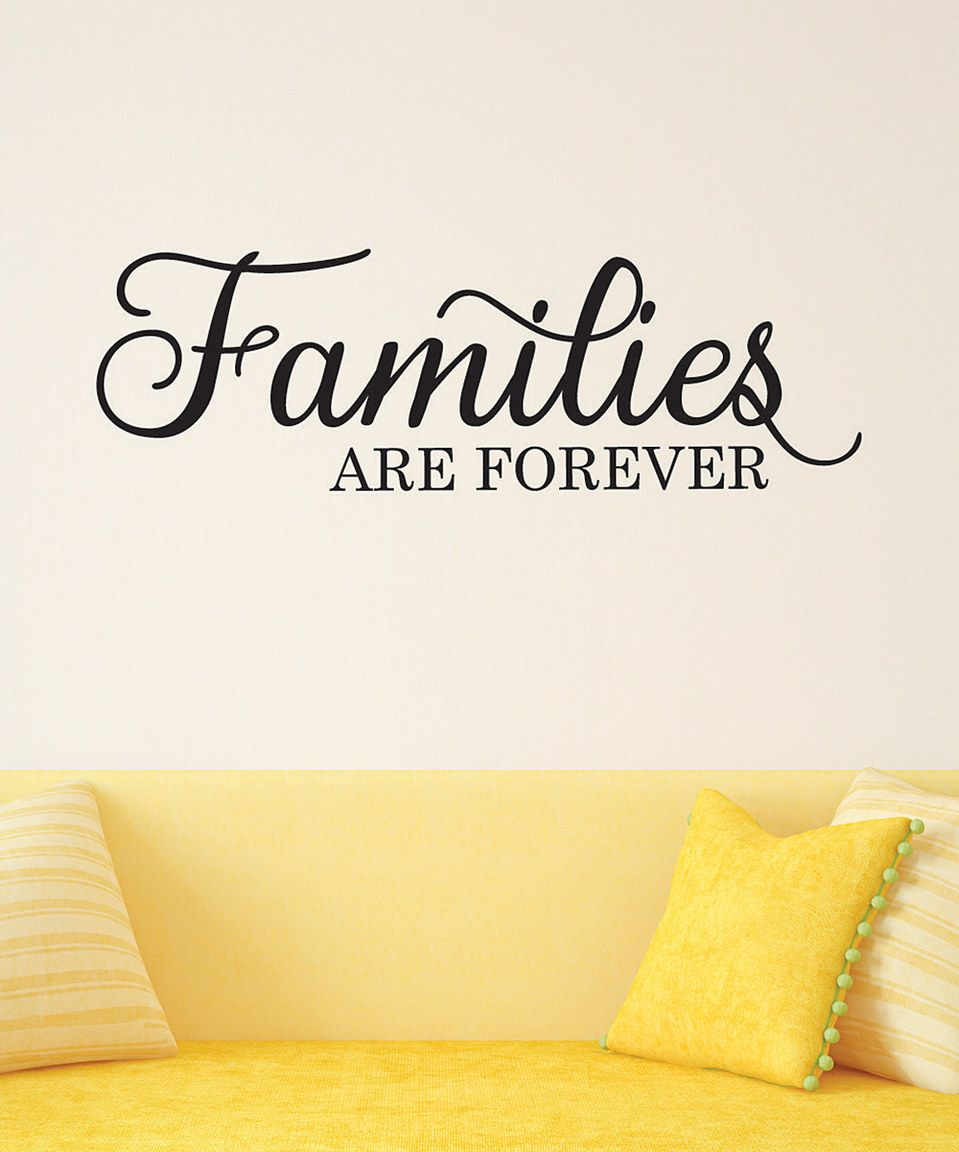 Wallquotes.com by Belvedere Designs \'Families Are Forever\' Script ...