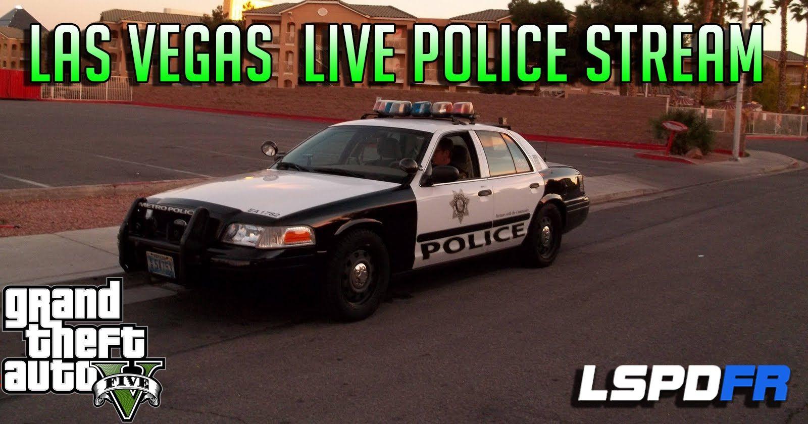 GTA 5 Las Vegas Live Police Radio Stream LSPDFR Police Mod