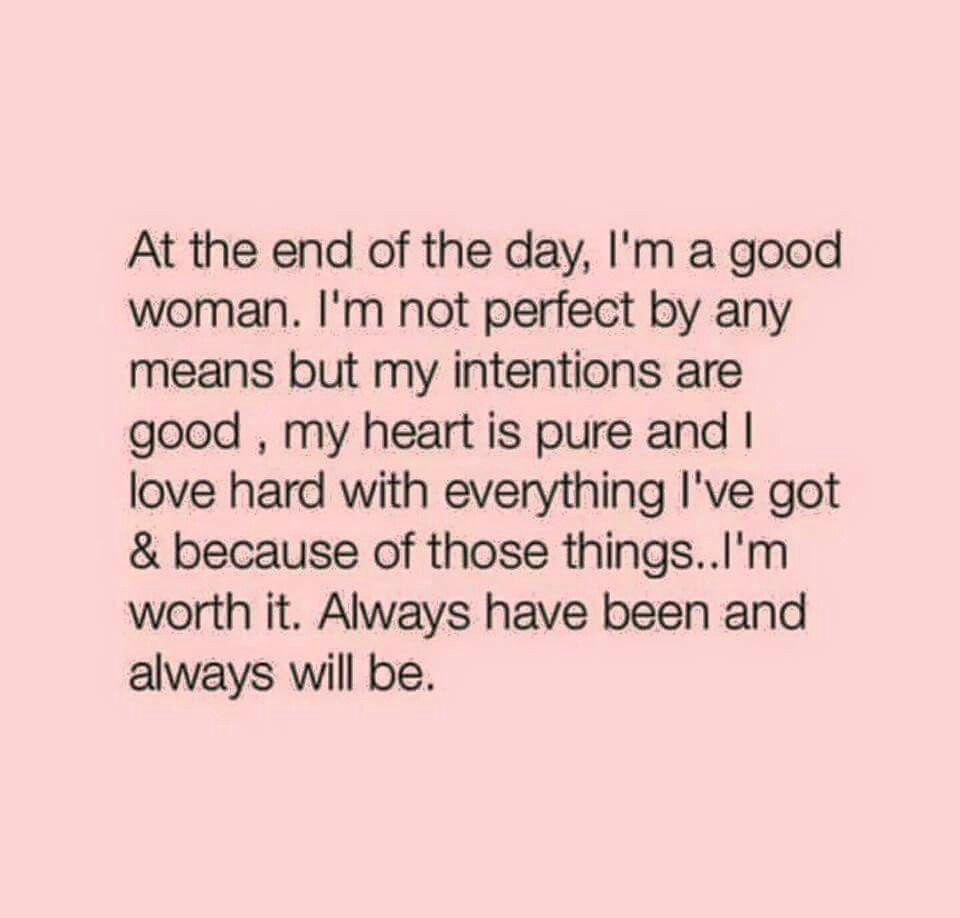 Good Woman Quotes I Am A Good Woman. Quotes  Pinterest