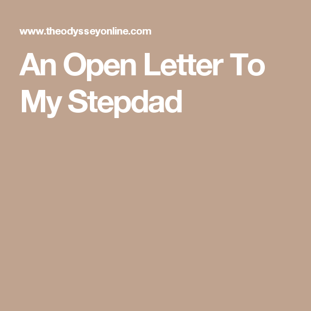 An Open Letter To My Stepdad