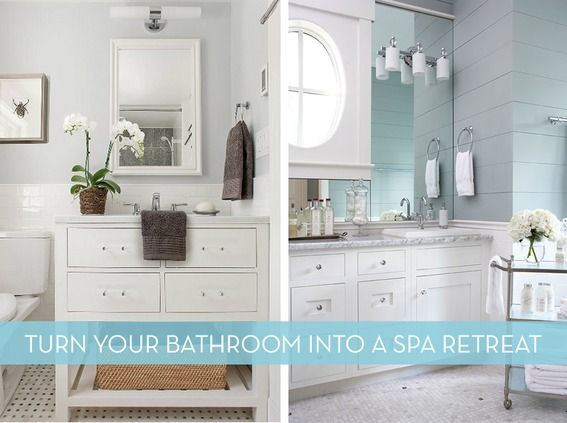 How to: Easy Ideas To Turn Your Bathroom Into A Spa-Like ...
