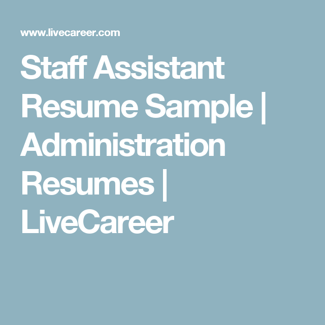 Livecareer Review Alluring Staff Assistant Resume Sample  Administration Resumes  Livecareer .