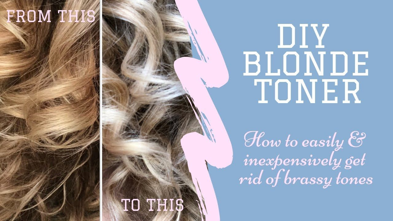 Diy Blonde Toner Remove Brassy Tones From Blonde Hair Youtube