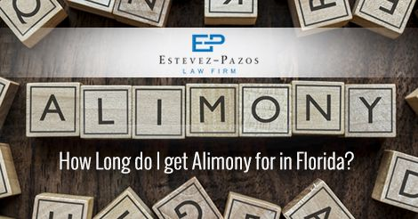 How Long do I get Alimony for in Florida? | Alimony ...