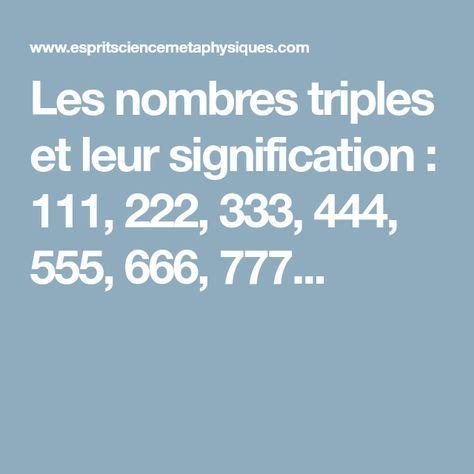 Les nombres triples et leur signification : 111, 222, 333, 444, 555, 666, 777