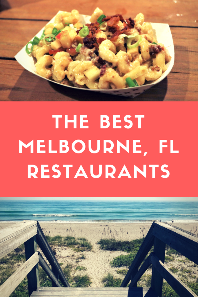 The Best Melbourne Florida Restaurants For 2021 The Florida Travel Girl Florida Restaurants Melbourne Beach Florida Melbourne Florida