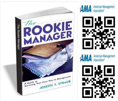 The rookie manager : a guide to surviving your first year in management