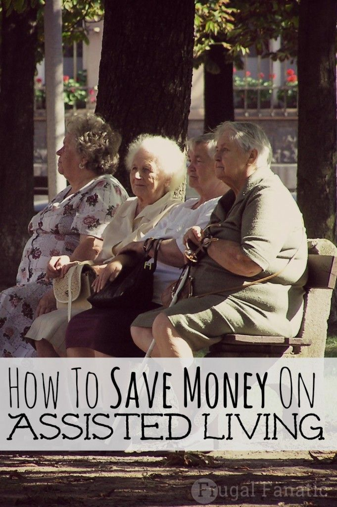 Read how you can save money on assisted living