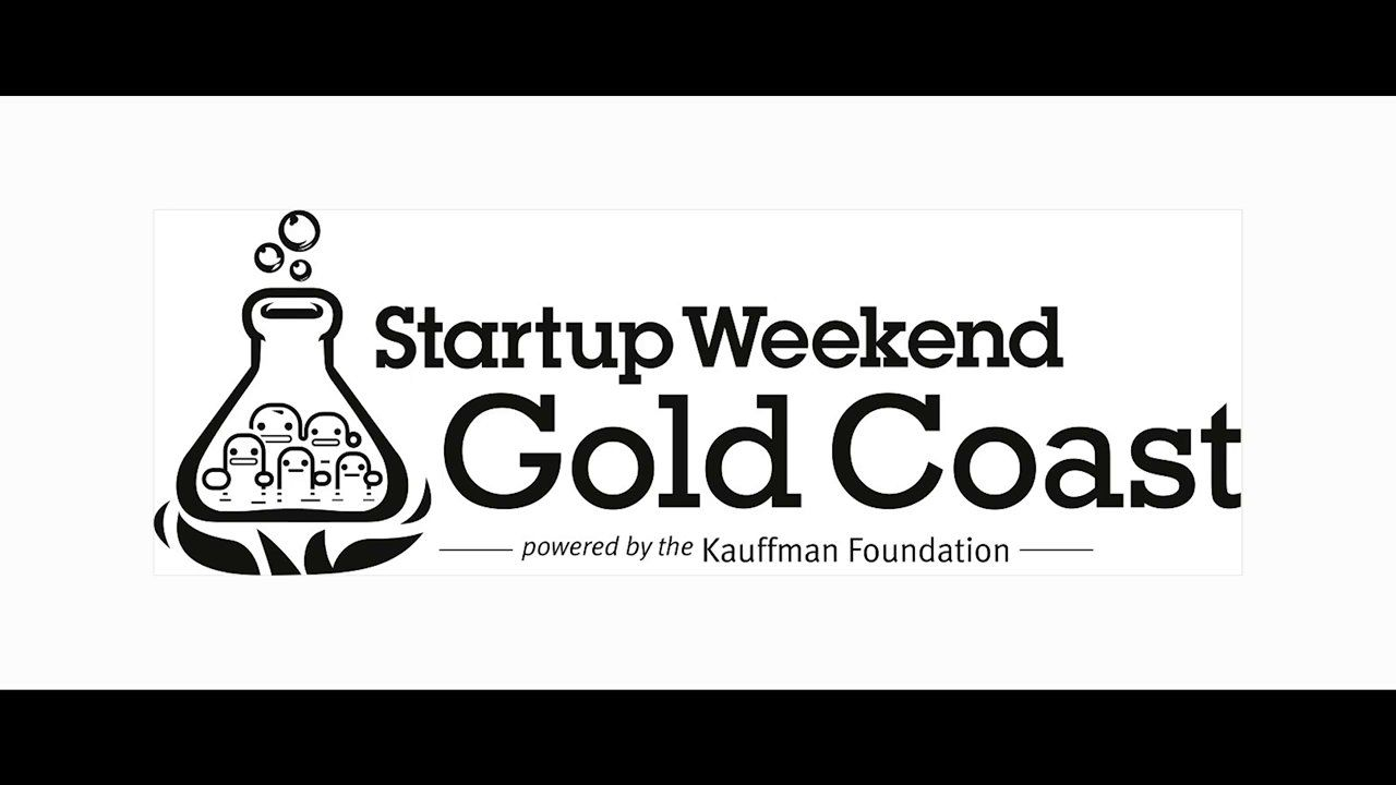 Startup Weekend Gold Coast Letting Go Startup Weekend Is An