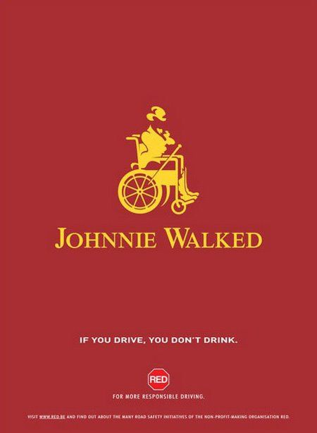 Retorica, dit gaat over het begrip overtuigen. je overtuigt mensen ervan dat drinken en autorijden niet samen kan. omdat de johnny walker nu in een rolstoel zit