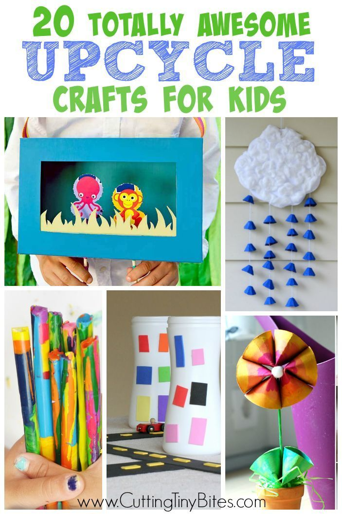 Totally Awesome Upcycle Crafts For Kids Recycled