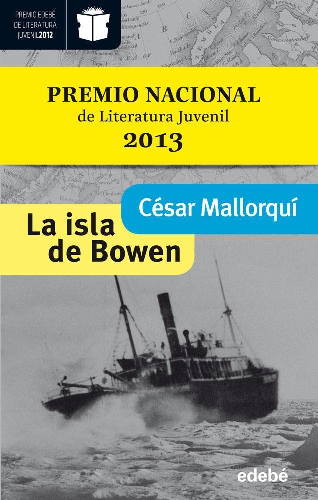 La Isla De Bowen De Cesar Mallorqui Ed Edebe Literatura Juvenil Libros Para Adolescentes Libros De Terror