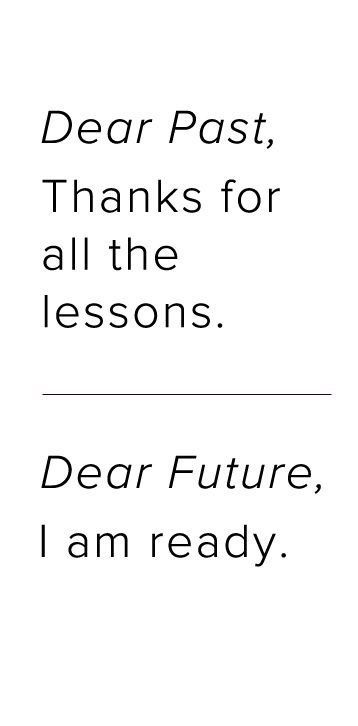 Dear past thanks for the lessons quotes new years quote new years ...
