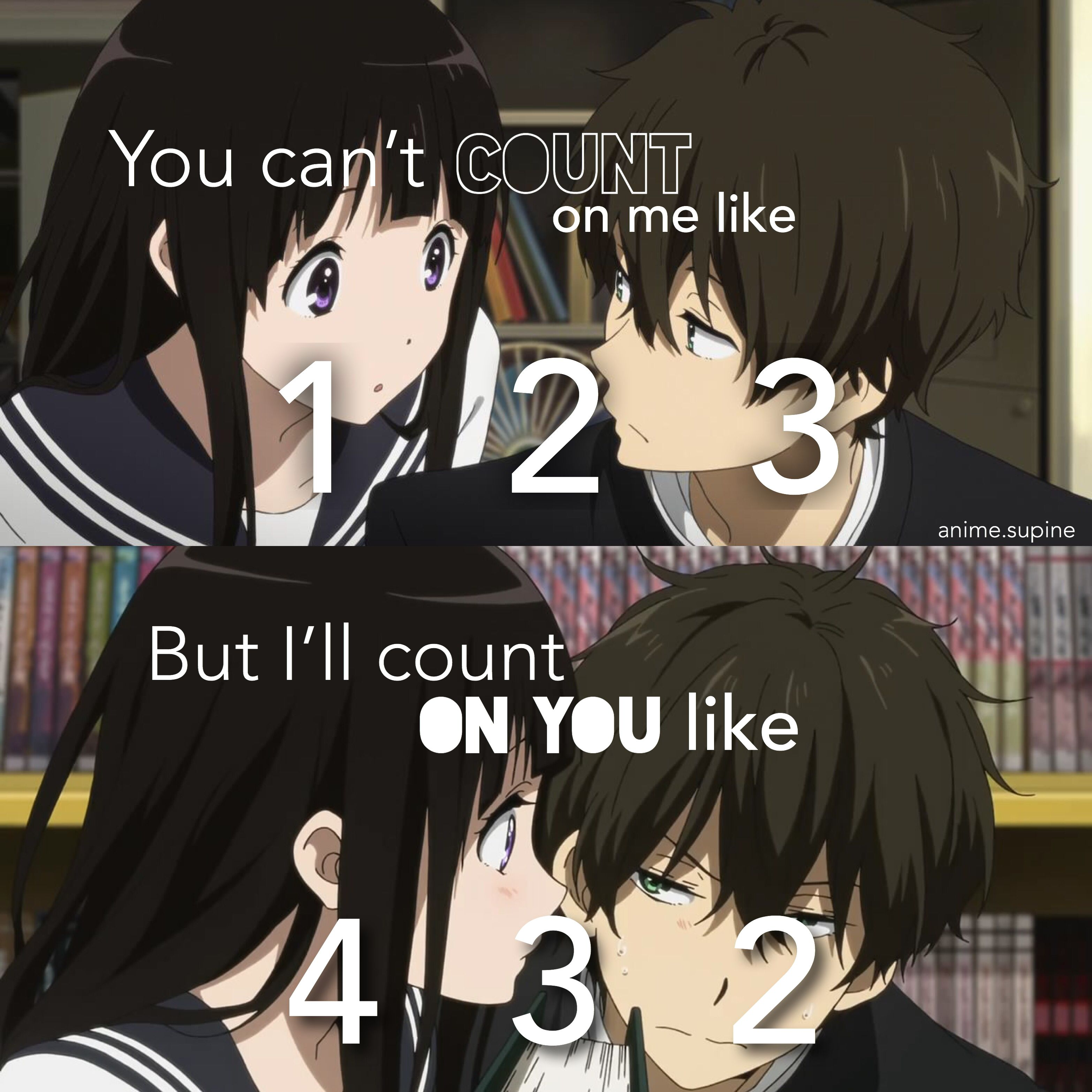 I Was Singing Count On Me But Then Stopped To Realize The Sentence Was Different Animation Quotes Anime Love Quotes Anime Quotes