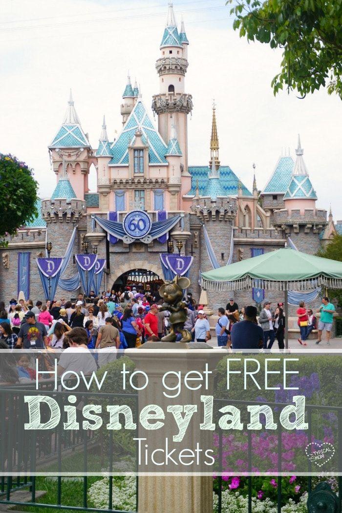 How To Get Into Disneyland For Free Disneyland Tickets Cheap Disneyland Tickets Disney Tickets