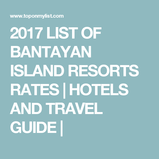 2017 List Of Bantayan Island Resorts Rates Hotels And Travel Guide
