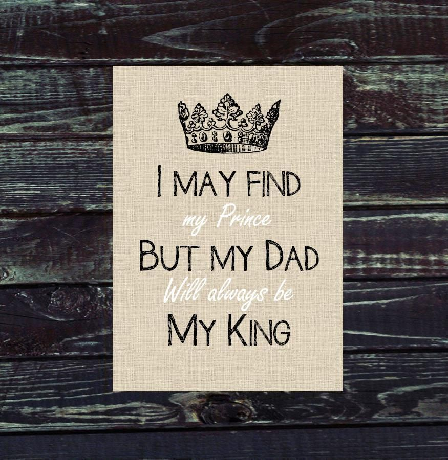 Dad Gift Print I May Find My Prince But By PoppyseedPrints 1000