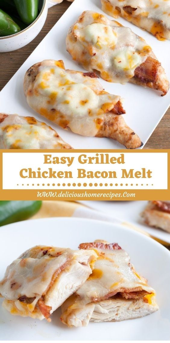 Easy Grilled Chicken Bacon Melt #grilledchickenparmesan