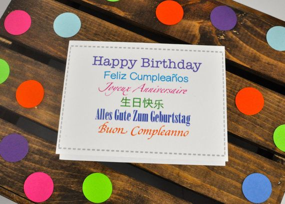 Happy Birthday In Foreign Languages English Spanish French