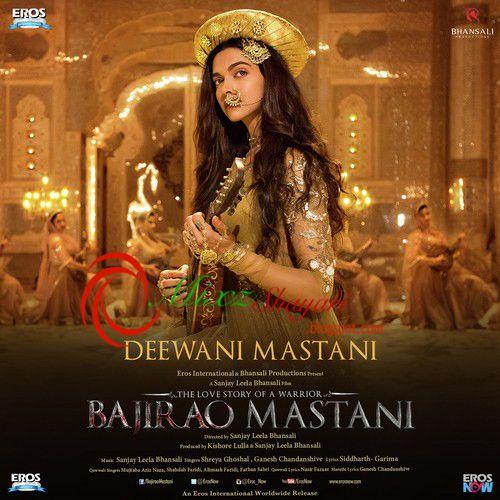 Deewani Mastani Bajirao Mastani Shreya Ghoshal Ranveer Singh Deepika Priyanka Full Audio Song Listen Download Mastani Audio Songs Songs