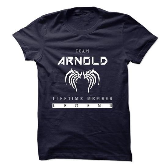 TEAM ARNOLD LIFETIME MEMBER LEGEND 2015 DESIGN - #simply southern tee #hoodies. BUY-TODAY => https://www.sunfrog.com/Names/TEAM-ARNOLD-LIFETIME-MEMBER-LEGEND-2015-DESIGN.html?68278