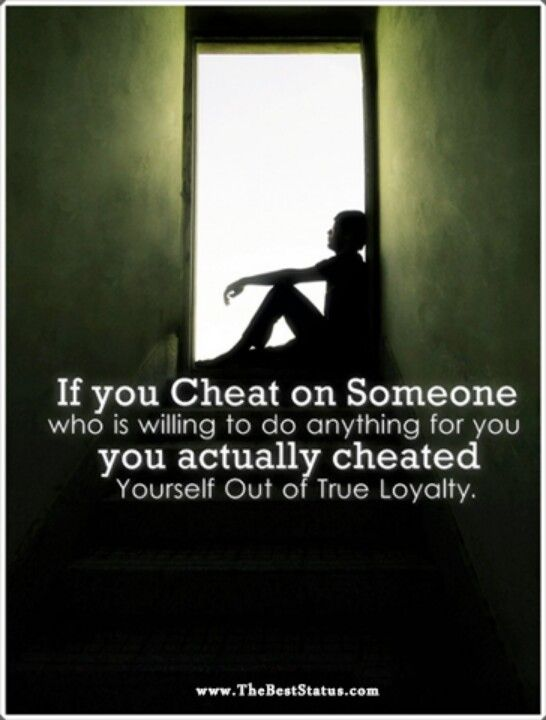You cheated yourself