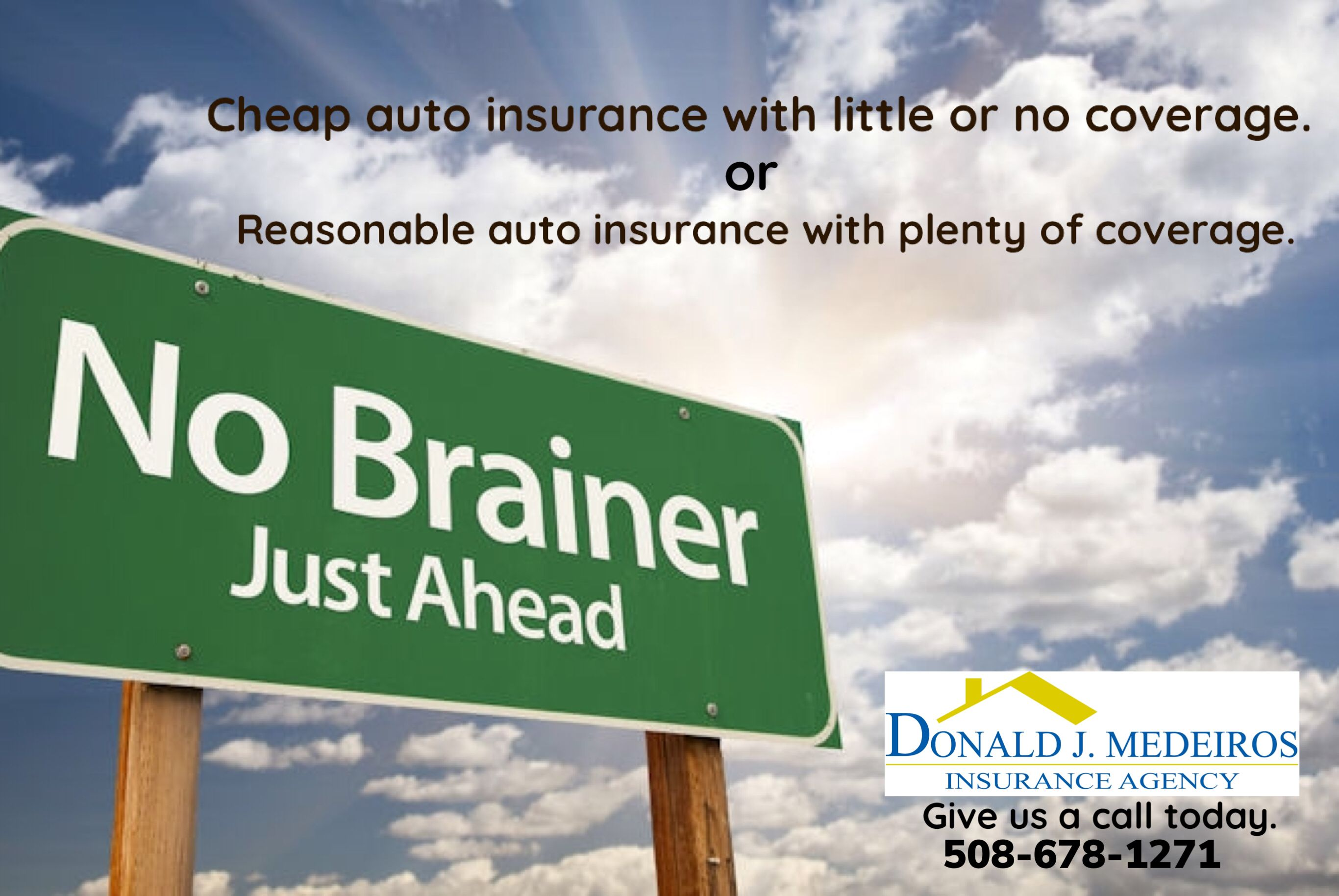 It S A No Brainer Insurance Agency Business Insurance