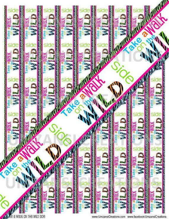 DIY Take a Walk on the Wild Side Printable 7/8 Ribbon by MaddieZee, $1.50