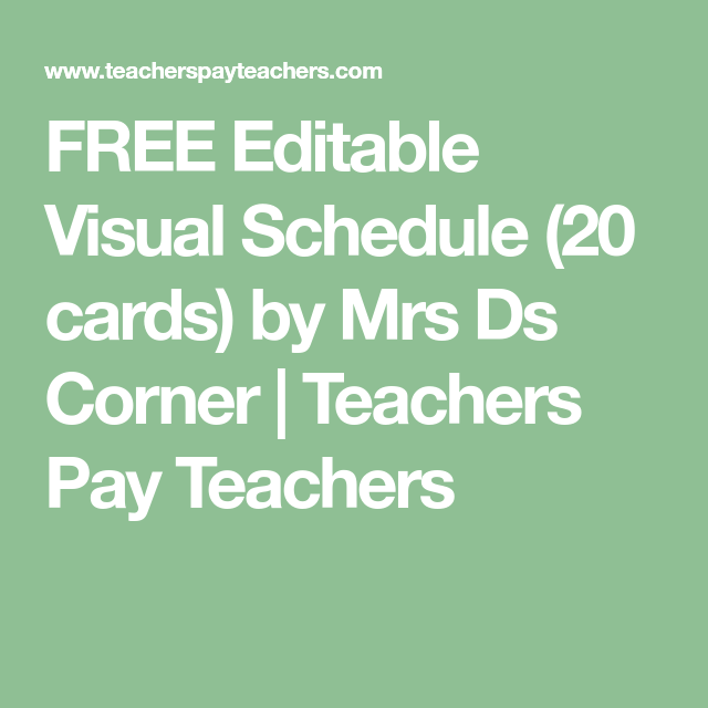 FREE Editable Visual Schedule (20 cards) by Mrs Ds Corner | Teachers Pay Teachers