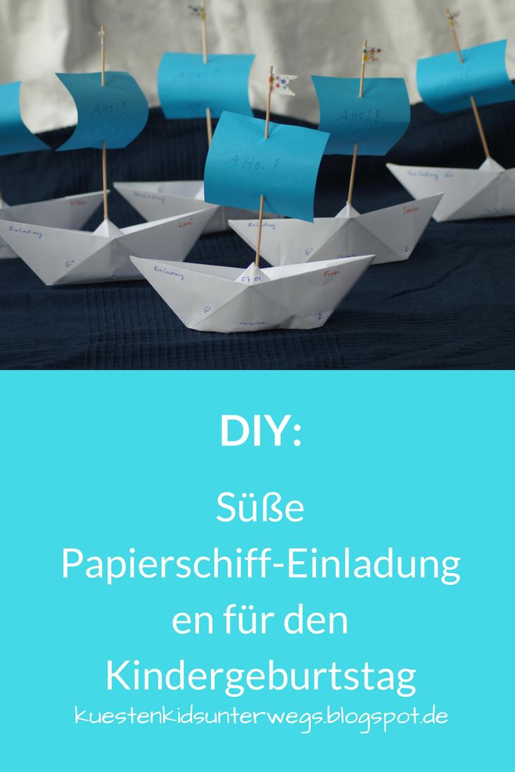 Schön DIY: Papierschiff Einladungen Für Den Kindergeburtstag Basteln. Auf  Küstenkidsunterwegs Zeige Ich Euch In