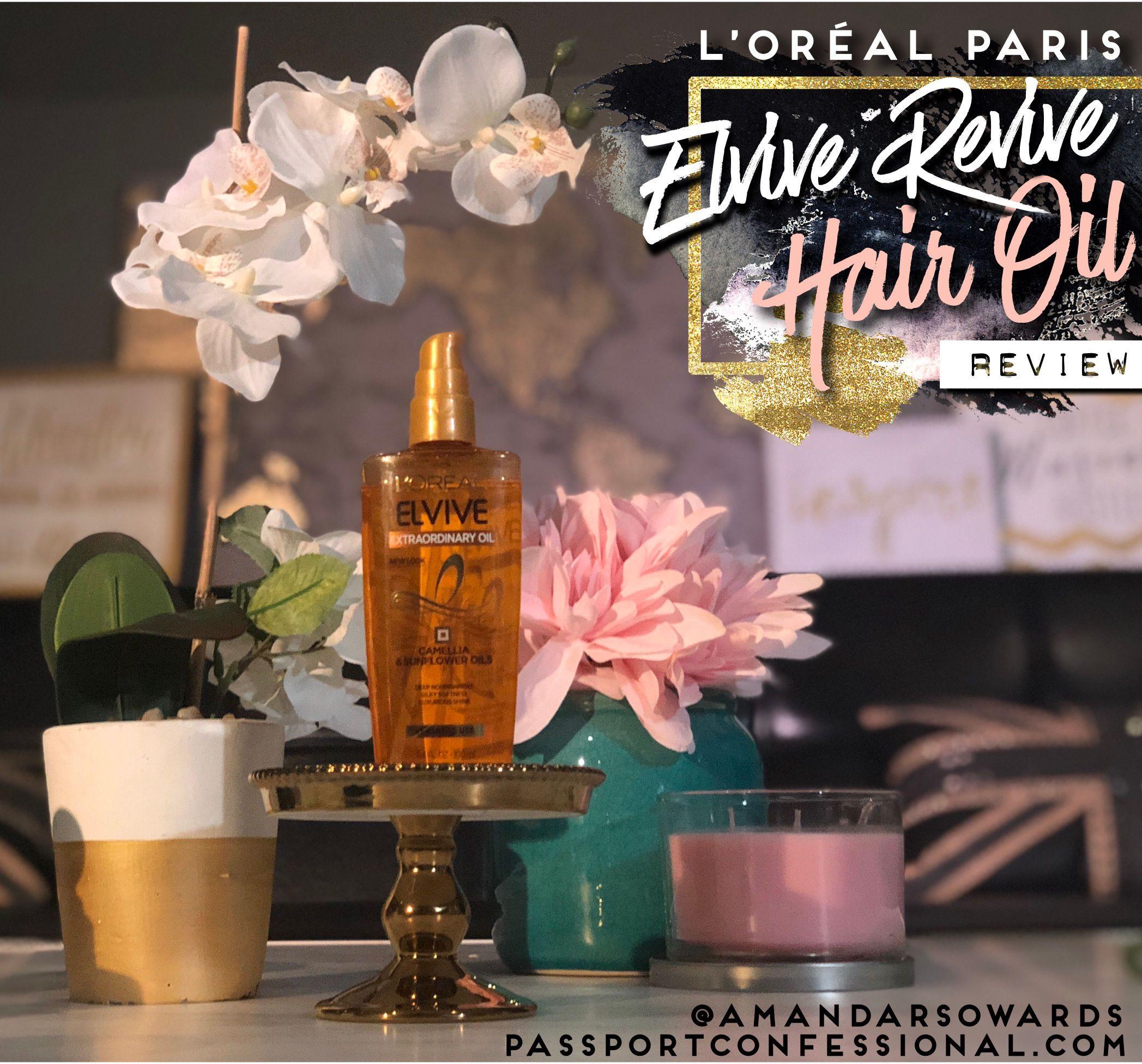 Elvive Revive Hair Oil Review L'Oréal Paris Loreal