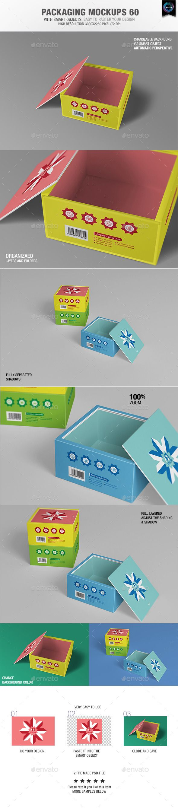Packaging Mock-ups 60  With smart objects, easy to paste your design 02 Pre made psd file High resolution 3000×2250 pixel Changeable background via smart objects – Automatic perspective Organizaed Layers and folders