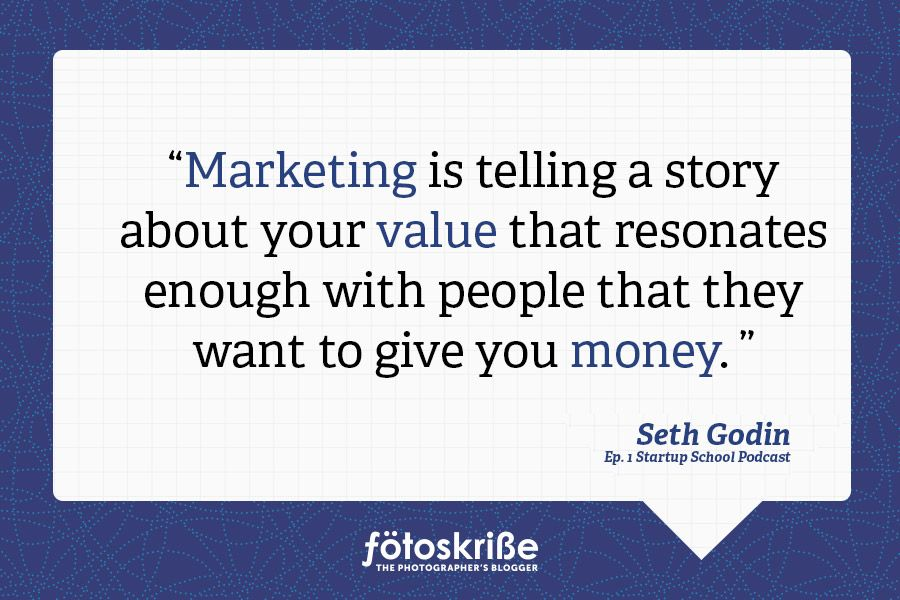 Marketing Quotes Fascinating Seth Godin's Quote On Marketing From Fotoskribe The Photographer's . Design Inspiration