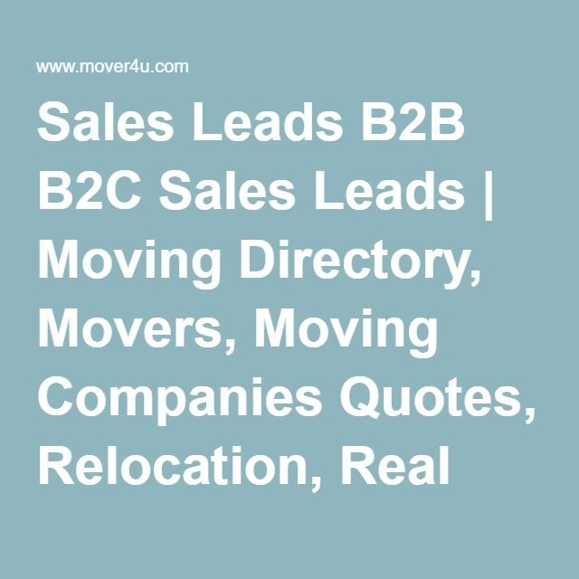 Moving Company Quotes Impressive Sales Leads B2B B2C Sales Leads  Moving Directory Movers Moving