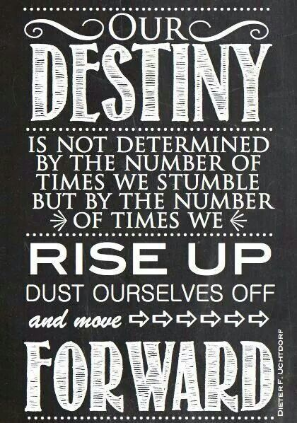 Keep Moving Forward Quote Our Destiny  My Power Words And Thoughts  Pinterest  Destiny