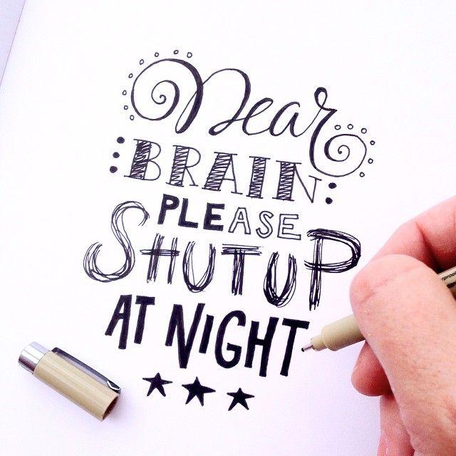 Download Dear brain please shut up at night #lettering # ...