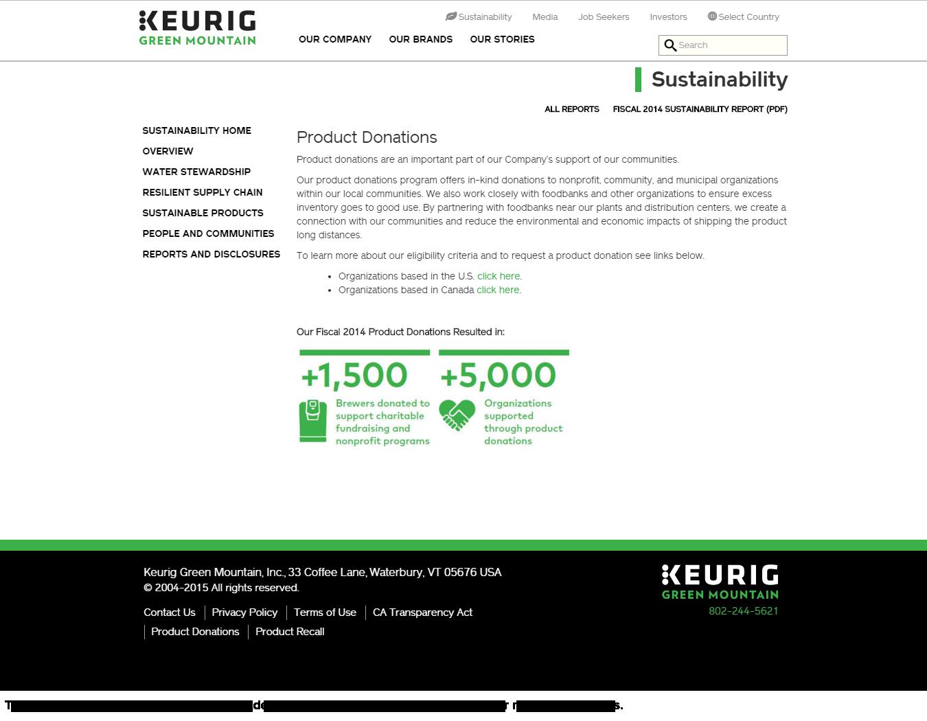 Keurig Green Mountain donation info and form. http://www.keuriggreenmountain.com