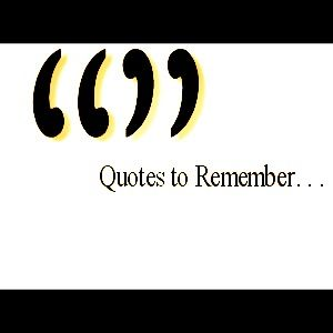 ' Quotes for remenber .' #me