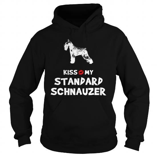 KISS MY STANDARD SCHNAUZER  HOODIE T-SHIRTS, HOODIES ( ==►►Click To Shopping Now) #kiss #my #standard #schnauzer # #hoodie #Dogfashion #Dogs #Dog #SunfrogTshirts #Sunfrogshirts #shirts #tshirt #hoodie #sweatshirt #fashion #style
