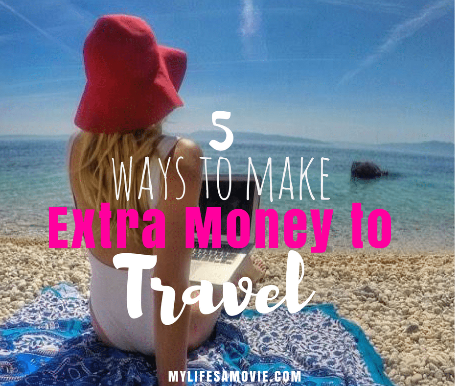 5 Ways To Make Extra Money To Travel With Images Extra Money