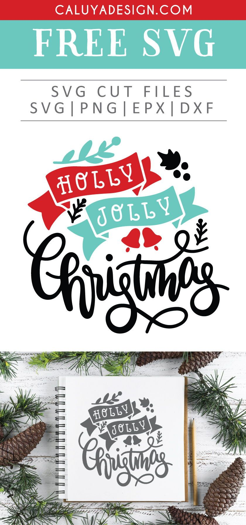 Free Holly Jolly Christmas SVG, PNG, EPS & DXF Christmas