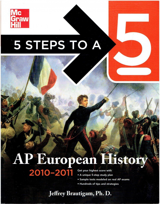 Workbooks mcgraw hill workbook : McGraw Hill 5 Steps to a 5 AP European History ©2010 test prep ...