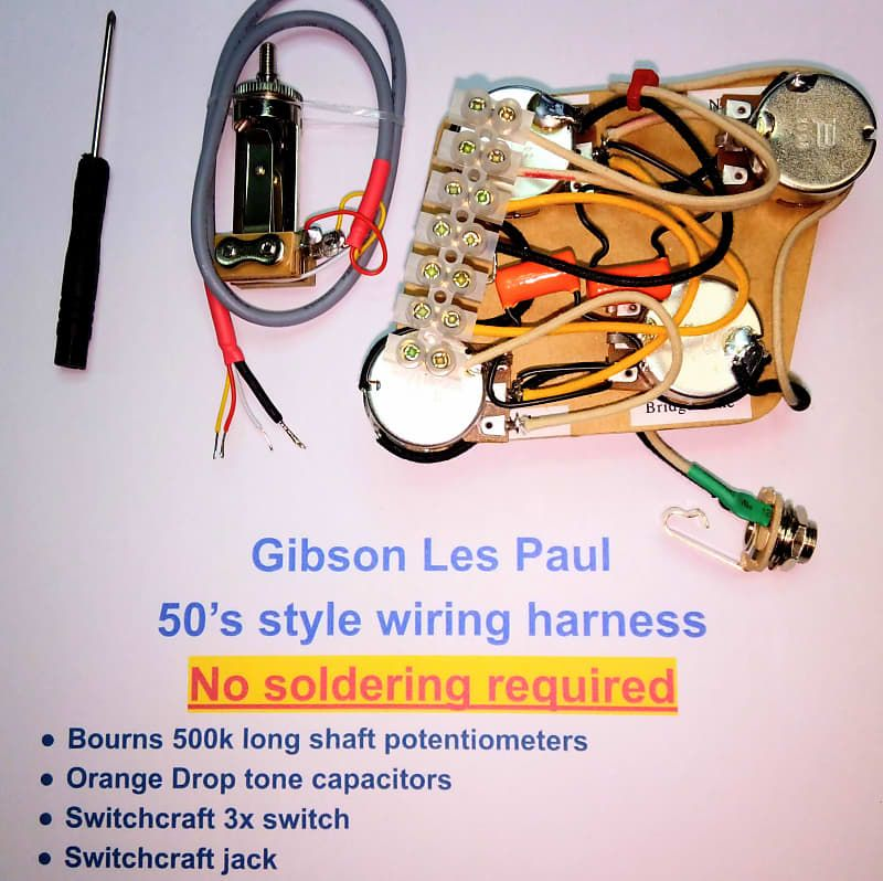 Complete Custom 50 S Style Wiring Harness For Gibson Les Paul No Soldering Required Charlies Gear Reverb Gibson Les Paul Les Paul Gibson