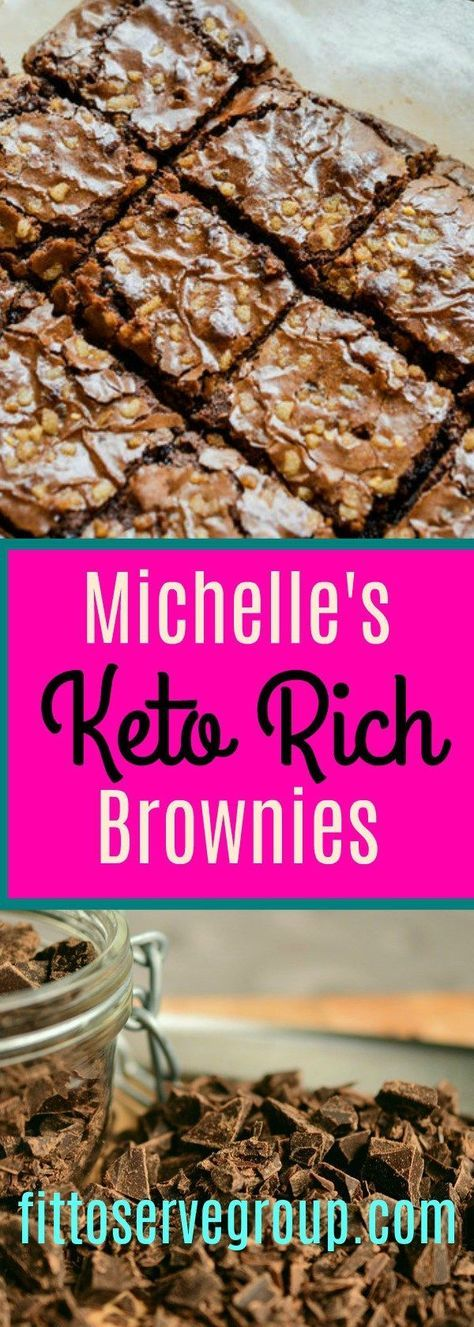 Michelle's Rich Keto Brownies (The richest low carb brownie)