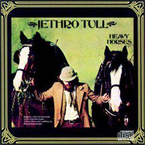 Amazon.co.jp: Jethro Tull : Heavy Horses - 音楽