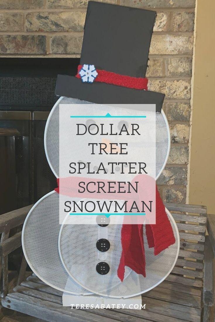 Dollar Tree Splatter Screen Snowman - Crazy Southern Lifestyle
